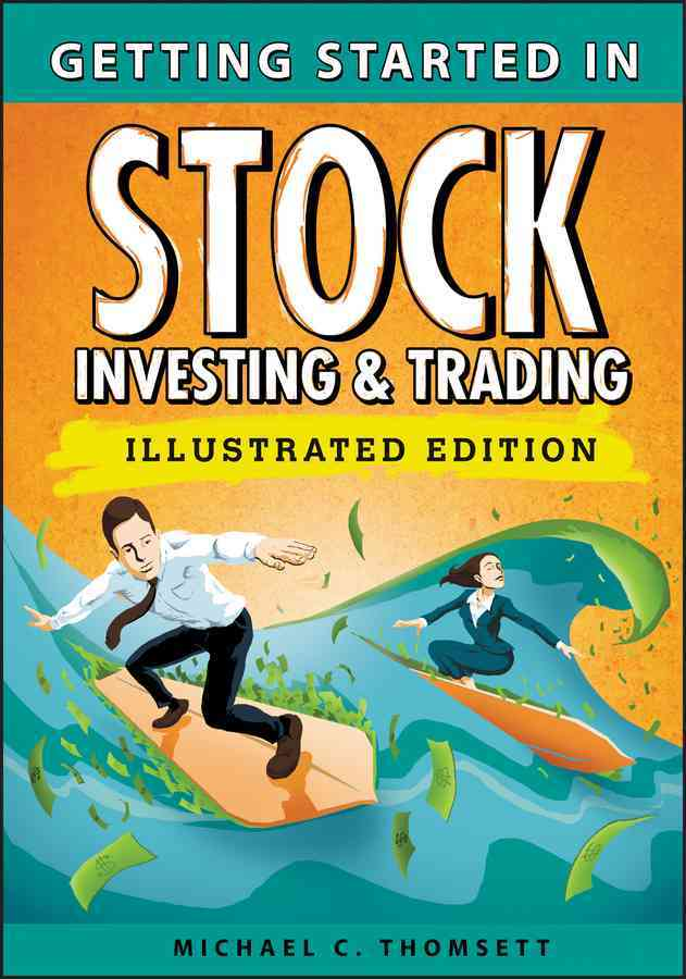 Getting Started in Stock Investing and Trading By Thomsett, Michael C.