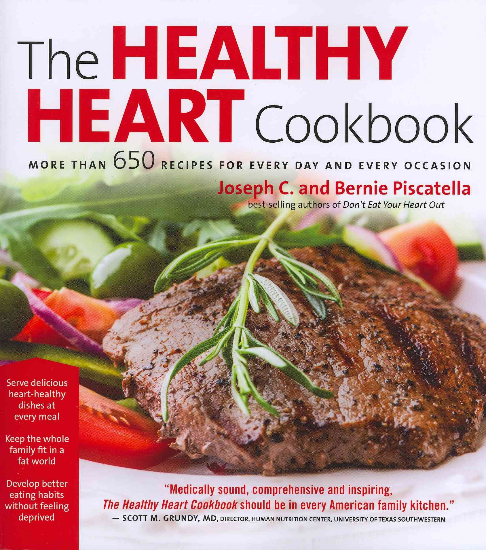 The Healthy Heart Cookbook By Piscatella, Joseph C.